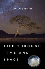 Life Through Time and Space | Wallace Arthur | 9780674975866