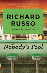 Nobody's Fool | Richard Russo |
