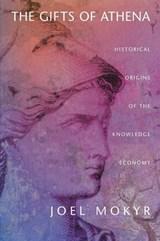 The Gifts of Athena | Joel Mokyr |