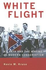 White Flight   Kevin M. Kruse  