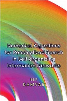 Numerical Algorithms for Personalized Search in Self-organizing Information Networks