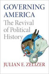Governing America | Julian E. Zelizer |