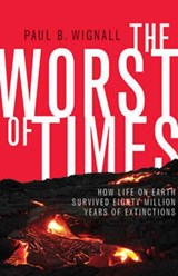 Worst of times | Paul B. Wignall | 9780691176024