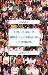 Crisis of multiculturalism in europe   Rita Chin  