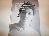 Basquiat Before Basquiat: East 12th Street 1979-1980 | Nora Burnett Abrams & Jean-Michel Basquiat | 9780692789308