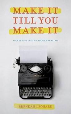 Make It Till You Make It