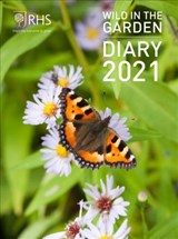 Rhs wild in the garden diary 2021 | Royal Horticultural Society | 9780711247321
