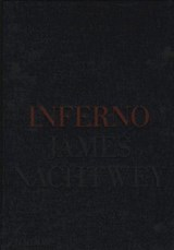 Inferno | NACHTWEY, James |