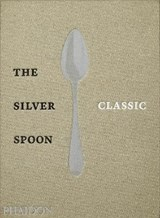 Silver spoon classic | The Silver Spoon Kitchen | 9780714879345