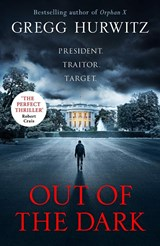 Out of the dark | Gregg Hurwitz | 9780718185497
