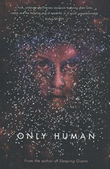 Only human | Sylvain Neuvel | 9780718189549