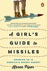 A Girl's Guide To Missiles | Karen Piper |