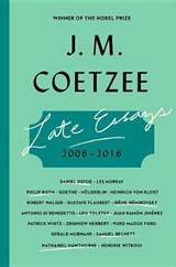 Late Essays | J. M. Coetzee |