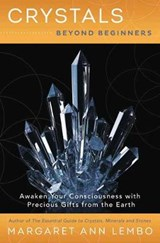 Crystals Beyond Beginners | Margaret Ann Lembo |