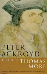 Life Of Thomas More | Peter Ackroyd |