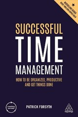 Creating success Successful time management | Patrick Forsyth |
