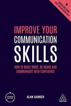 Creating success: improve your communication skills