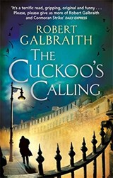 Cormoran strike (01): the cuckoo's calling | Robert Galbraith |