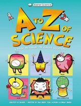 An A-Z of Science | Tom Jackson |