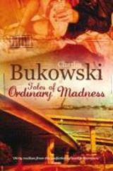 Tales of ordinary madness | Charles Bukowski | 9780753513873
