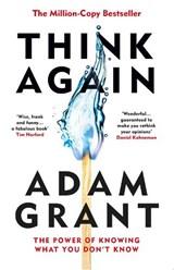 Think Again | Adam Grant |