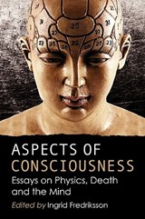 Aspects of Consciousness | Ingrid Fredriksson |