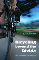 Bicycling beyond the Divide | Daryl Farmer | 9780803243606