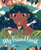 My friend earth | Patricia MacLachlan ; Francesca Sanna |