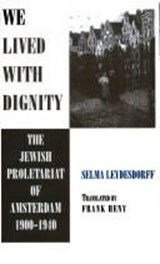 We lived with dignity | Selma Leydesdorff | 9780814323380