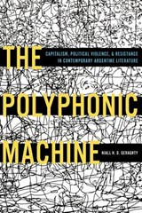 The Polyphonic Machine | Niall H.D. Geraghty |