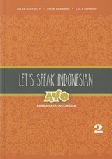 Let's Speak Indonesian: Ayo Berbahasa Indonesia | Ellen Rafferty ; Erlin Barnard ; Lucy Suharni | 9780824834807