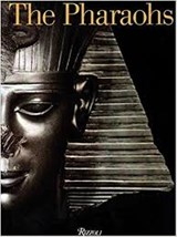 The Pharaohs | Christiane Ziegler | 9780847825073