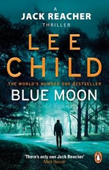 Blue Moon | Lee Child | 9780857503633