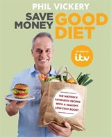Save Money Good Diet | Phil Vickery |