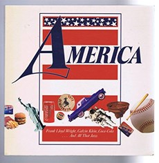 America: Frank Lloyd Wright, Calvin Klein, Coca Cola...And All That Jazz