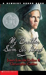 My Brother Sam Is Dead | James Lincoln Collier Collier |