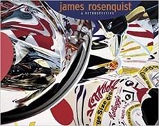 James Rosenquist A Retrospective
