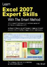 Learn Excel 2007 Expert Skills with the Smart Method | Mike Smart |