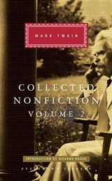 Collected Nonfiction | Mark Twain | 9781101907726