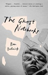 Ghost notebooks | Ben Dolnick |