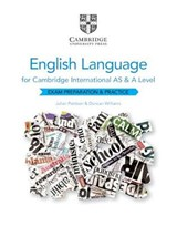 Cambridge International AS and A Level English Language Exam Preparation and Practice | Julian Pattison ; Duncan Williams |