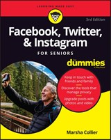 Facebook, Twitter, and Instagram For Seniors For Dummies | Marsha Collier |