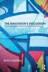 The Innovator's Discussion | Betsy Campbell |