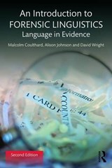 An Introduction to Forensic Linguistics: Language in Evidence | Malcolm Coulthard | 9781138641716