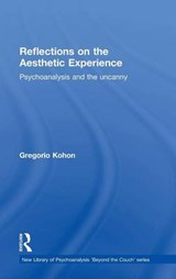 Reflections on the Aesthetic Experience | Gregorio Kohon |