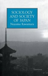 Sociology & Society Of Japan | Kawamura |