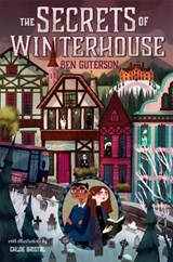 The Secrets of Winterhouse | Ben Guterson |