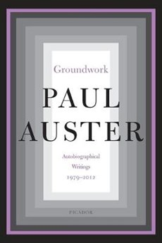 Groundwork: autobiographical writings, 1979 2012