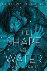 Shape of water | Guillermo Del Toro | 9781250302588