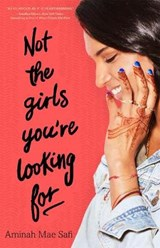 Not the Girls You'Re Looking for | Aminah Mae Safi |